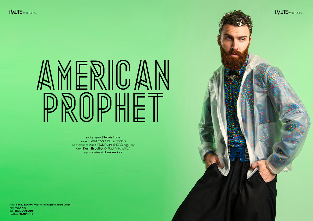 AMERICAN PROPHET webitorial for iMute Magazine Photographer / Travis Lane Model / Levi Stocke @ LA Models Art Director & Stylist / T.J. Rudy @ DAG Agency Hair / Kash Brouillet @ Paul Mitchell LA Stylist Assistant / Lauren Kirk