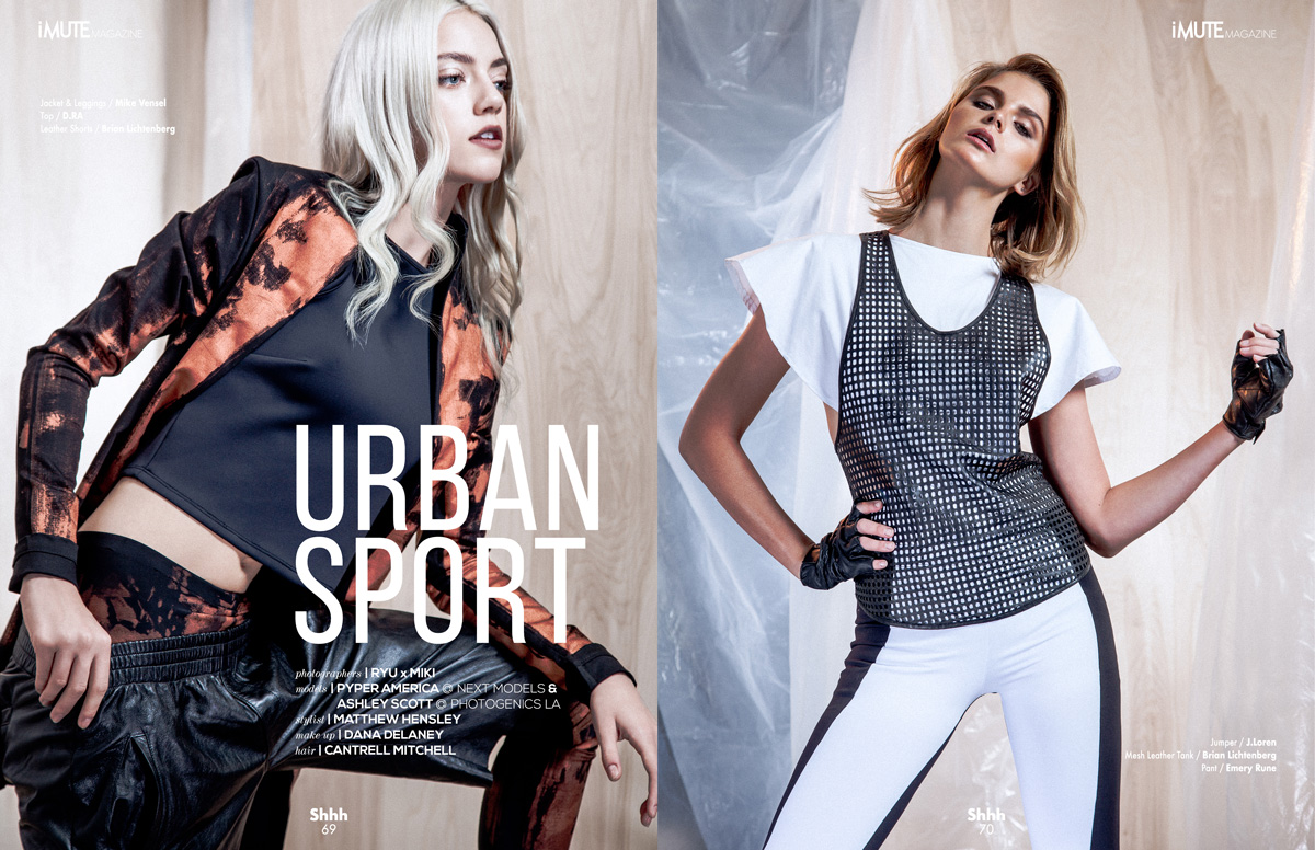 Urban Sport Cover Story for iMute Magazine Winter Issue #9 Photographers / RYU x MIKI Models / Ashley Scott @ Photogenics LA & Pyper America @ Next Models Stylist / Matthew Hensley Make up / Dana Delaney Hair / Cantrell Mitchell