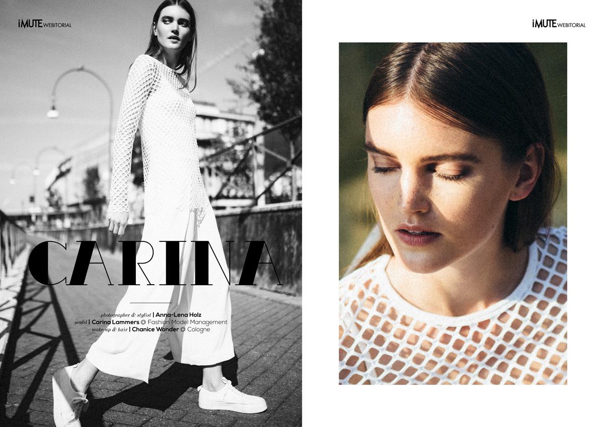 Carina webitorial for iMute Magazine Photographer & Stylist / Anna-Lena Holz Model / Carina Lammers @ Fashion Model Management Make up & Hair / Chanice Wonder @ Cologne