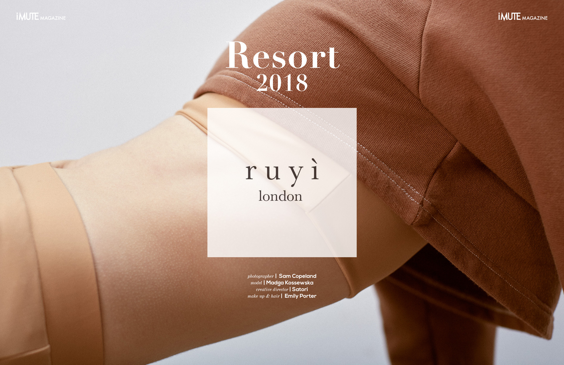 RUYI - RESORT 2018 LOOKBOOK Photographer | Sam Copeland Model | Madga Kossewska Creative Director | Satori Makeup & Hair | Emily Porter