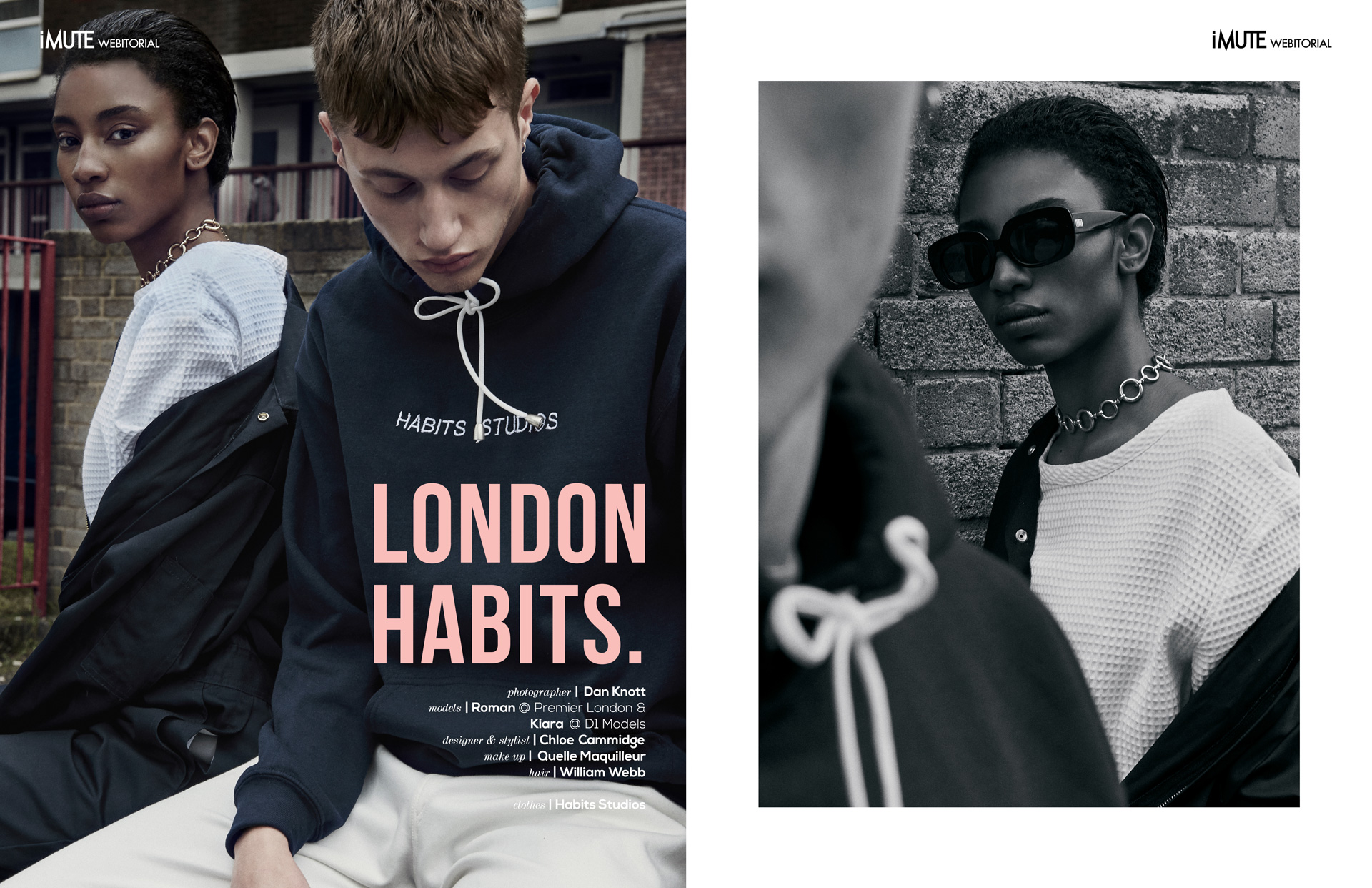 LONDON HABITS webitorial for iMute Magazine Photographer | Dan Knott Models | Roman @ Premier London & Kiara @ D1 Models Designer & Stylist | Chloe Cambridge Makeup | Quelle Maquilleur Hair | William Webb Clothes | Habits Studios