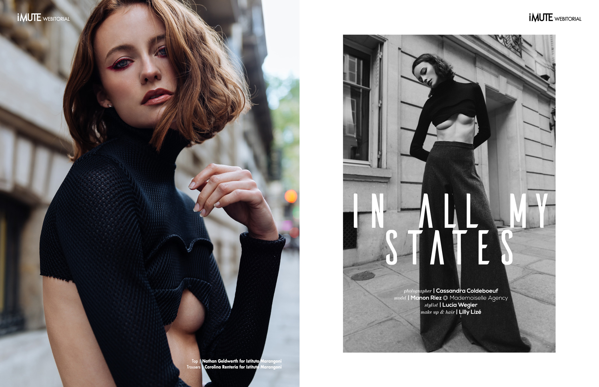 In All My States webitorial for iMute Magazine Photographer | Cassandra Coldeboeuf Model | Manon Riez @ Mademoiselle Agency Stylist | Lucía Wegier Makeup & Hair | Lilly Lizé