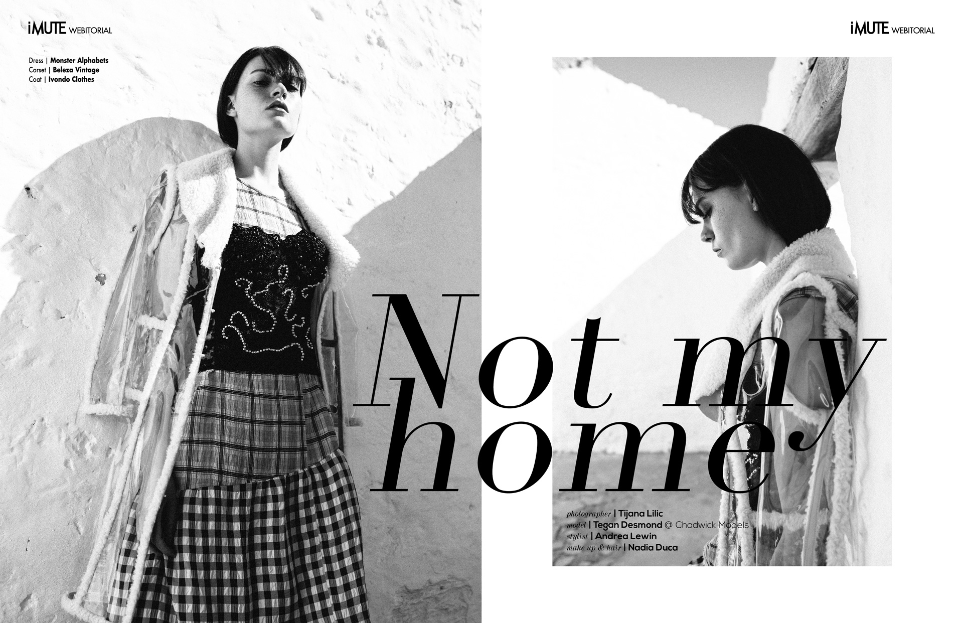 Not my home webitorial for iMute Magazine Photographer & Videographer | Tijana Lilic Model | Tegan @ Chadwick Models Stylist | Andrea Lewin Makeup & Hair | Nadia Duca