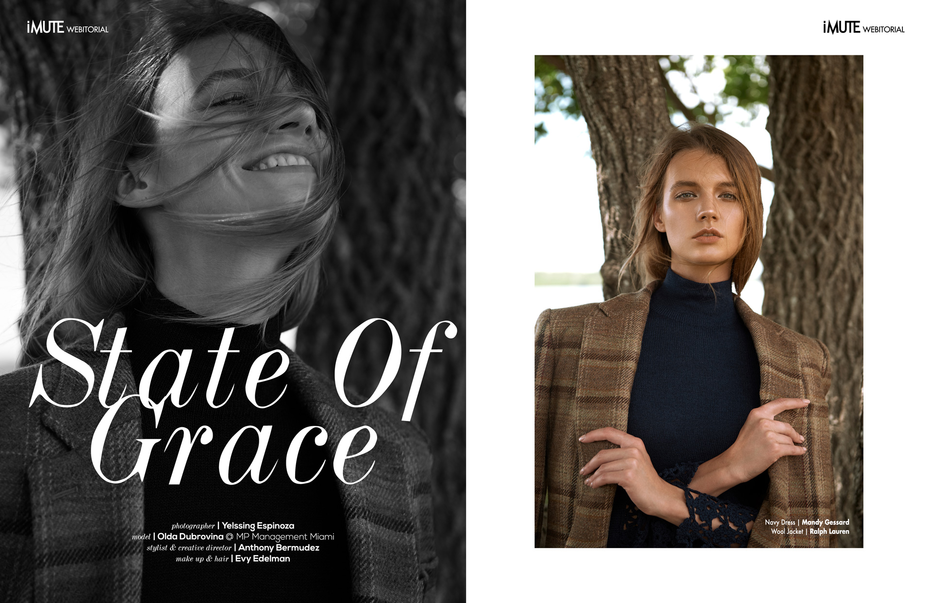 State Of Grace webitorial for iMute Magazine Photographer|Yelssing Espinoza Model| Olda Dubrovina @MP Management Miami Stylist & Creative Director|Anthony Bermudez @ Artists By Timothy Priano Makeup & Hair|Evy Edelman